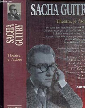 Affiche Théâtre, je t'adoreS : uivi de On passe dans huit jours. Pasteur. Béranger...