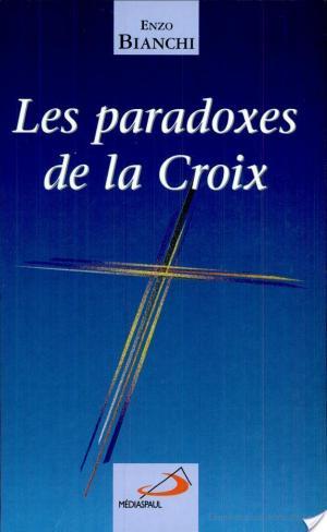 Affiche Les paradoxes de la Croix
