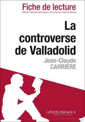 Affiche La Controverse de Valladolid de Jean-Claude Carrière (Fiche de lecture)