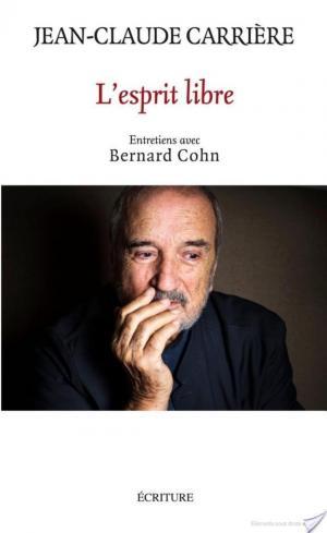 Affiche L'esprit libre. Entretiens avec Bernard Cohn