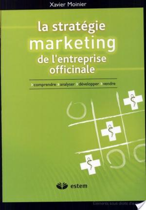 Affiche La stratégie marketing de l'entreprise officinale