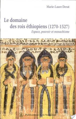 Affiche Le domaine des rois éthiopiens, 1270-1527