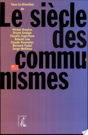 Affiche Le siècle des communismes