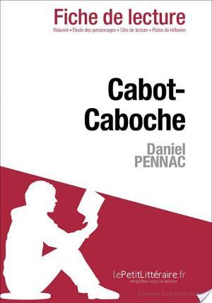 Affiche Cabot-Caboche de Daniel Pennac (Fiche de lecture)