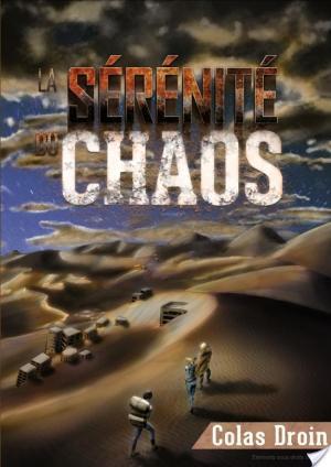 Affiche La Sérénité du Chaos