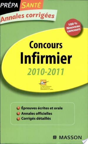 Affiche Annales corrigées Concours Infirmier 2010-2011