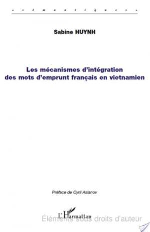 Affiche Les mécanismes d'intégration des mots d'emprunt français en vietnamien