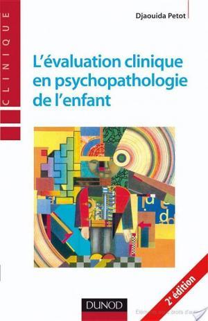 Affiche L'évaluation clinique en psychopathologie de l'enfant - 2ème édition
