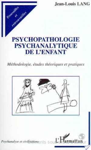 Affiche Psychopathologie psychanalytique de l'enfant