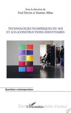 Affiche Technologies numériques du soi et co-constructions identitaires