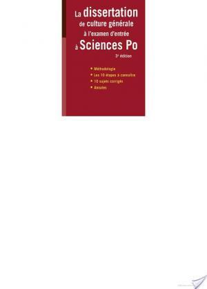 Affiche La dissertation de culture générale à l'examen d'entrée à Sciences Po
