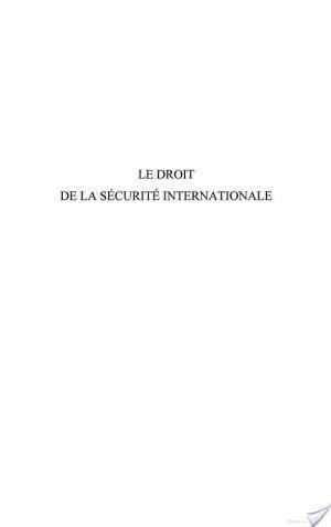 Affiche Le droit de la sécurité internationale