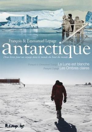 Affiche Antarctique : Coffret en 2 volumes : La lune est blanche ; Les ombres claires
