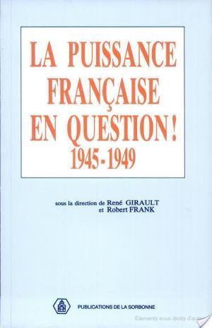 Affiche La Puissance française en question (1945-1949)