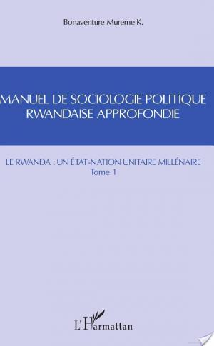 Affiche Manuel de sociologie politique rwandaise approfondie (Tome 1)