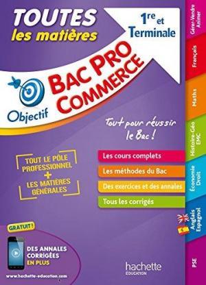 Affiche Objectif Bac Pro - Toutes les matières - 1ère et Term Bac Pro Commerce