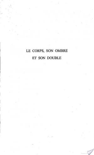 Affiche LE CORPS, SON OMBRE ET SON DOUBLE