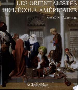 Affiche Les orientalistes de l'école américaine