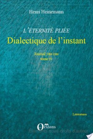 Affiche L'éternité pliée: Dialectique de l'instant : [journal] 1984-1986