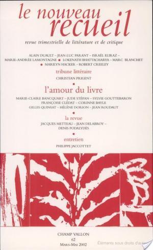 Affiche Le nouveau recueil N° 62 Mars-Mai 2002 : L'amour du livre