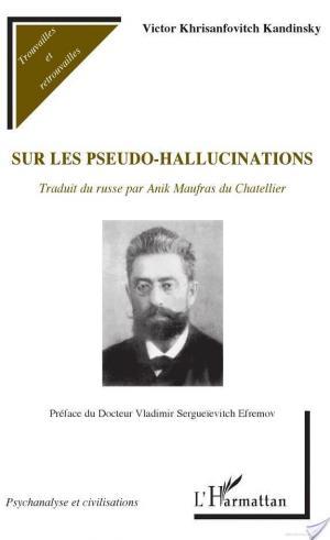 Affiche Sur les pseudo-halluciations