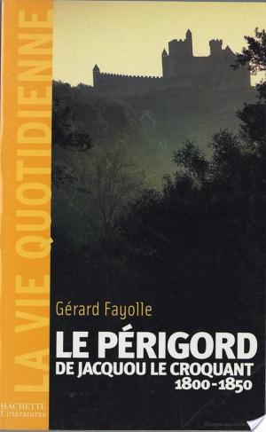 Affiche La vie quotidienne en Périgord au temps de Jacquou le Croquant