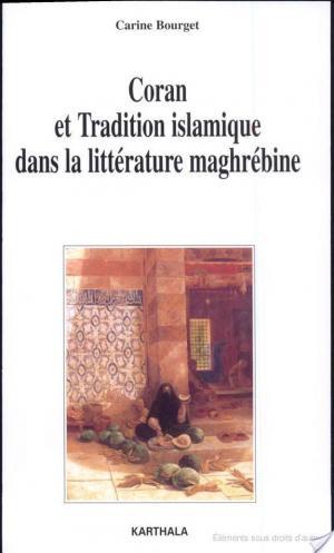 Affiche Coran et tradition islamique dans la littérature maghrébine
