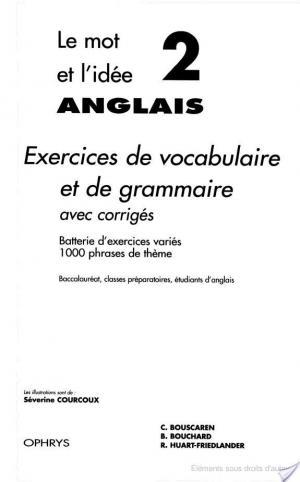 Affiche Le Mot et l'idée 2: Exercices de vocabulaire et de grammaire avec corrigés