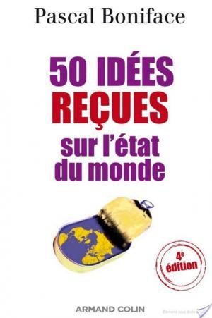 Affiche 50 idées reçues sur l'état du monde