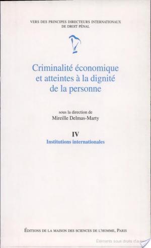 Affiche Criminalité économique et atteintes à la dignité de la personne: Institutions internationales
