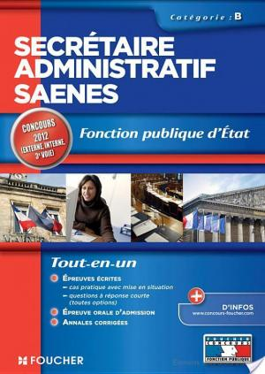 Affiche Secrétaire administratif SAENES catégorie B. Fonction publique d'état Concours 2012