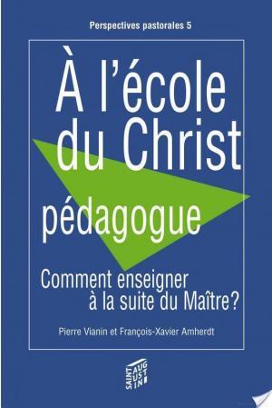 Affiche A l'école du Christ pédagogue