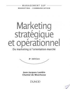 Affiche Marketing stratégique et opérationnel - 8e édition - Du marketing à l'orientation-marché