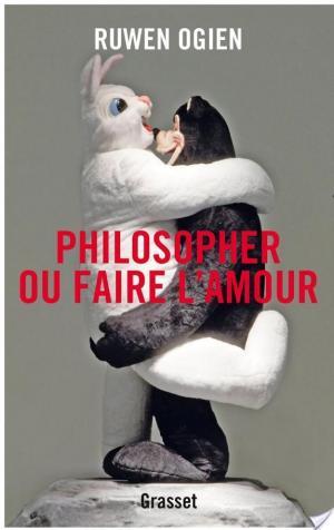 Affiche Philosopher ou faire l'amour