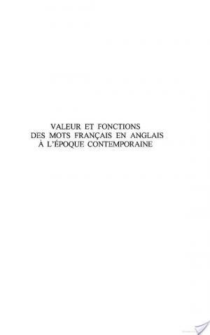 Affiche VALEURS ET FONCTIONS DES MOTS FRANCAIS EN ANGLAIS A L'EPOQUE CONTEMPORAINE