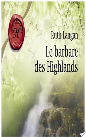 Affiche Le barbare des Highlands (Harlequin Les Historiques)