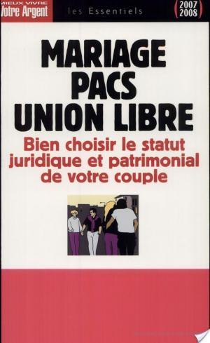Affiche Mariages, PACS, union libre