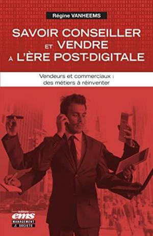 Affiche Commercial : un métier à réinventer: Savoir conseiller, vendre et négocier à l'ère post-digitale