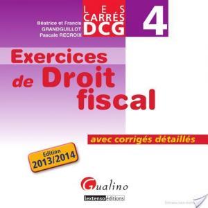 Affiche Les Carrés DCG 4 - Exercices de droit fiscal 2013-2014