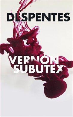 affiche Vernon Subutex, tomes 1 à 3