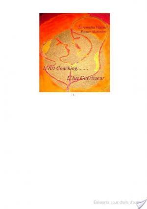 Affiche l'Art Coaching, L'Art Guérisseur