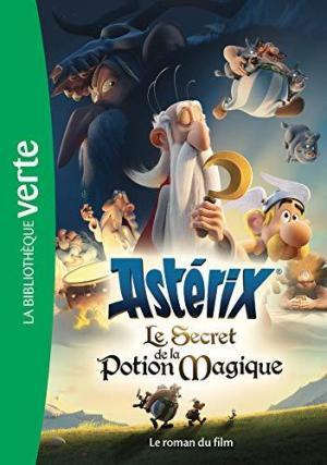 Affiche Astérix, le secret de la potion magique - Le roman du film