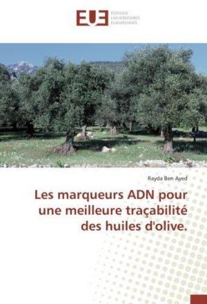 Affiche Les marqueurs ADN pour une meilleure traçabilite des huiles d'olive.