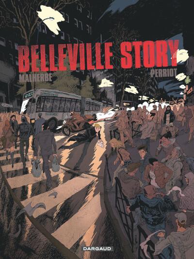Affiche Belleville Story - tome 1 - Avant Minuit