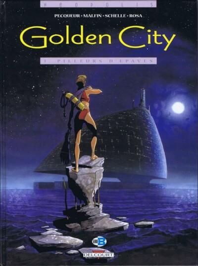 Affiche Golden City, tome 1 : Pilleurs d'épaves