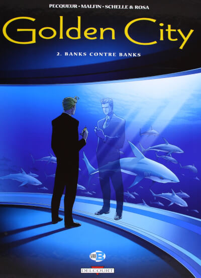 Affiche Golden City, tome 2 : Banks contre Banks