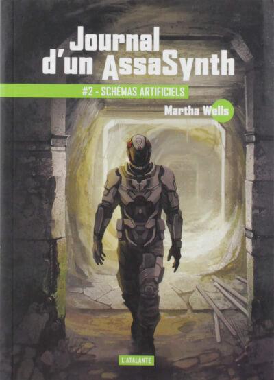 Affiche Journal d'un AssaSynth, Tome 2 : Schémas artificiels