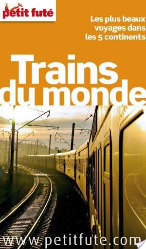 Affiche Trains du monde 2012-2013 (avec cartes et avis des lecteurs)