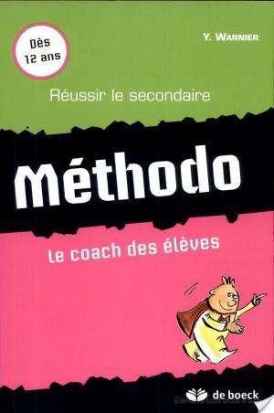 Affiche Méthodo, le coach des élèves