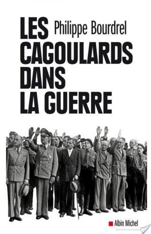 Affiche Les Cagoulards dans la guerre